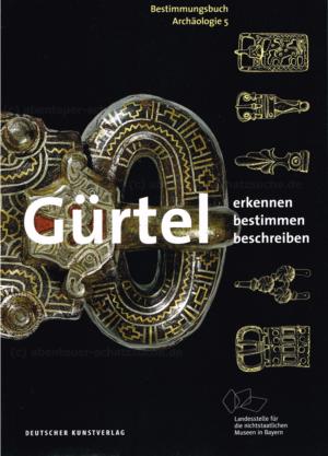 Bestimmungsbuch Gürtel Archäologie Band 5